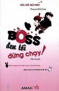 Boss Đên Tối, Đừng Chạy !!!