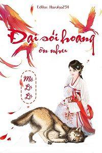 Đại Sói Hoang Ôn Nhu