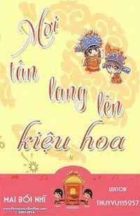 Mời Tân Lang Lên Kiệu Hoa full
